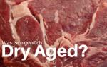 Was ist eigentlich Dry Aged?