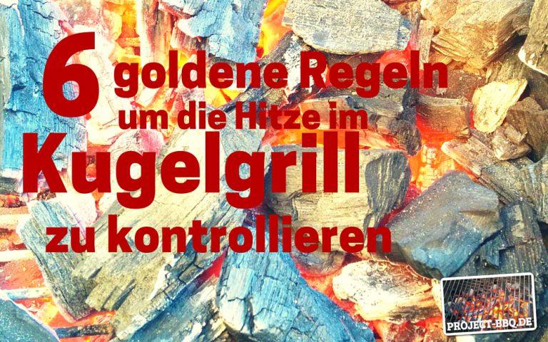 Weber Holzkohlegrill Hitze : 6 goldene regeln um die temperatur in eurem holzkohlegrill zu