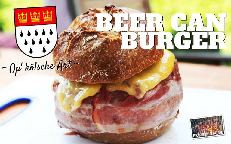 Beer Can Burger op Kölsche Art