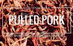 Das legendäre Pulled Pork – die wirklich wahre Wahrheit