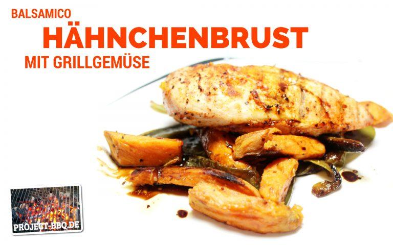 Balsamico-Hähnchenbrust auf Grillgemüse